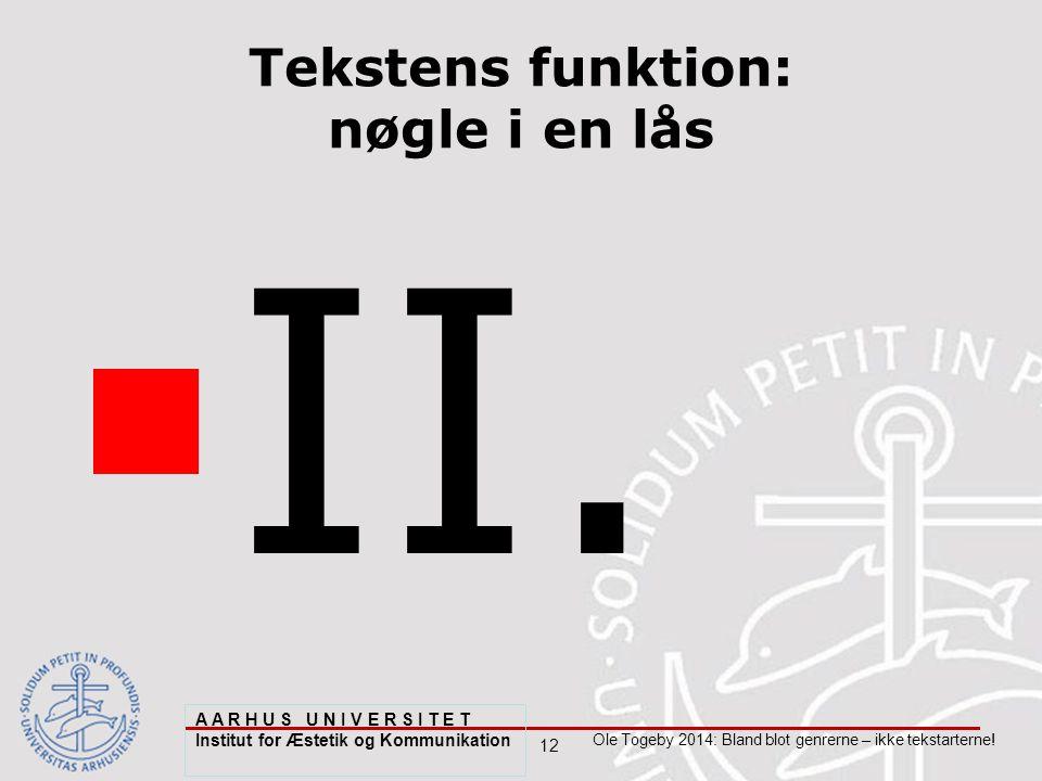 12 Ole Togeby 2014: Bland blot genrerne – ikke tekstarterne.