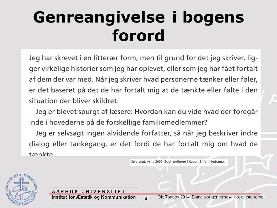56 Ole Togeby 2014: Bland blot genrerne – ikke tekstarterne.