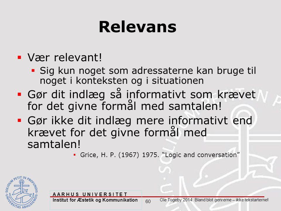60 Ole Togeby 2014: Bland blot genrerne – ikke tekstarterne.