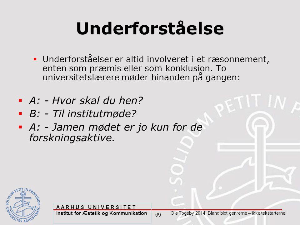 69 Ole Togeby 2014: Bland blot genrerne – ikke tekstarterne.