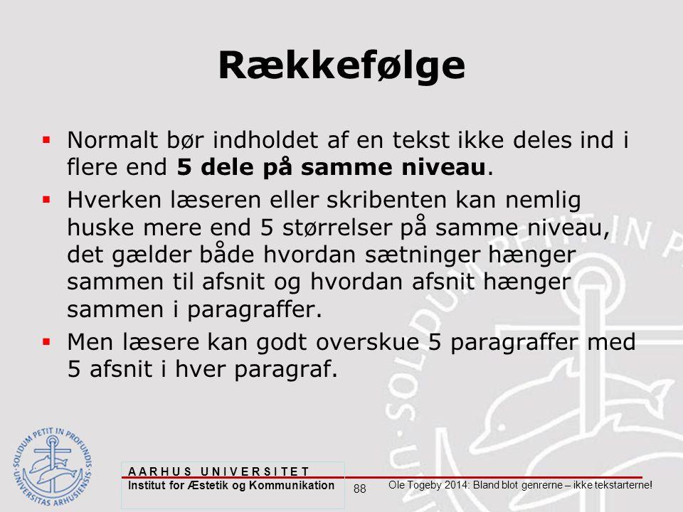 88 Ole Togeby 2014: Bland blot genrerne – ikke tekstarterne.