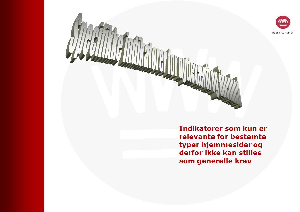 Indikatorer som kun er relevante for bestemte typer hjemmesider og derfor ikke kan stilles som generelle krav