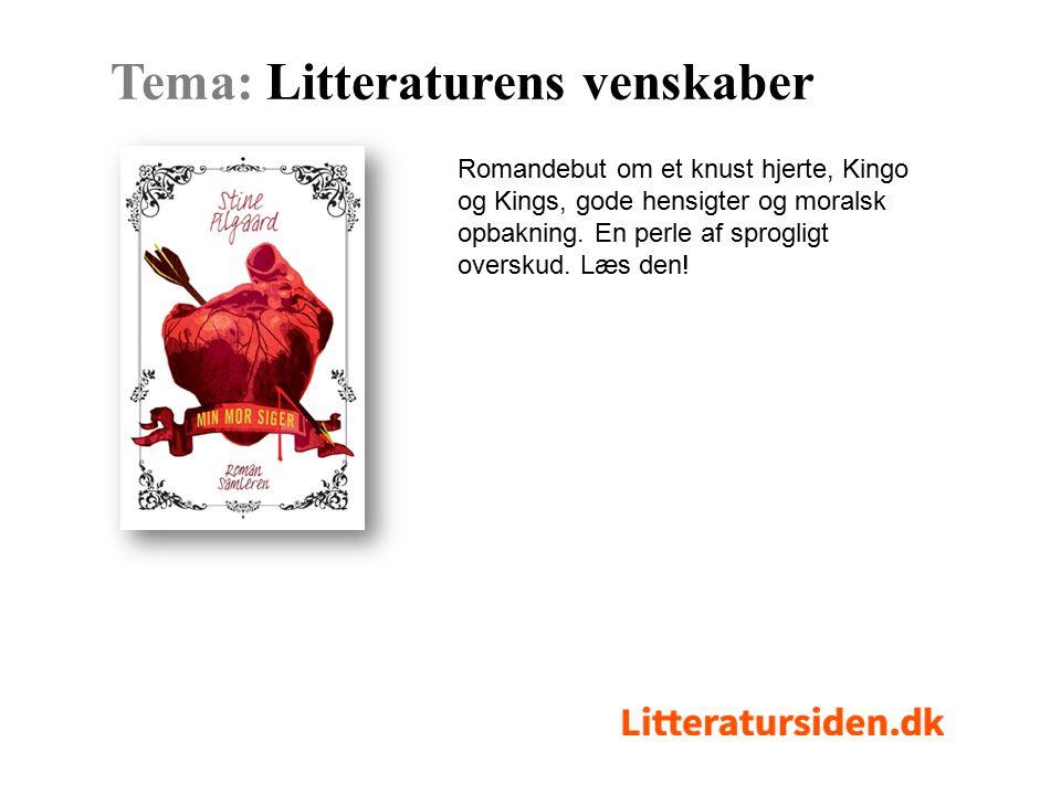 Romandebut om et knust hjerte, Kingo og Kings, gode hensigter og moralsk opbakning.