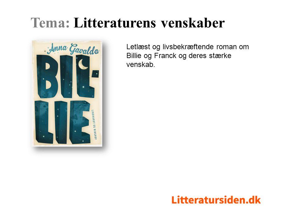 Letlæst og livsbekræftende roman om Billie og Franck og deres stærke venskab.