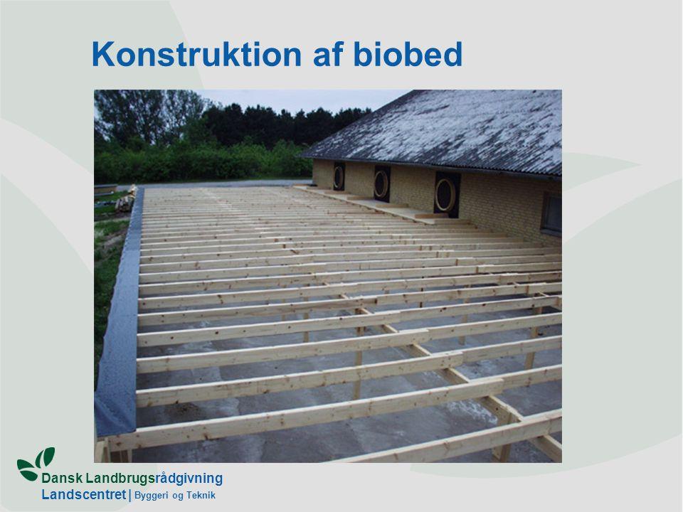 Dansk Landbrugsrådgivning Landscentret | Byggeri og Teknik Konstruktion af biobed