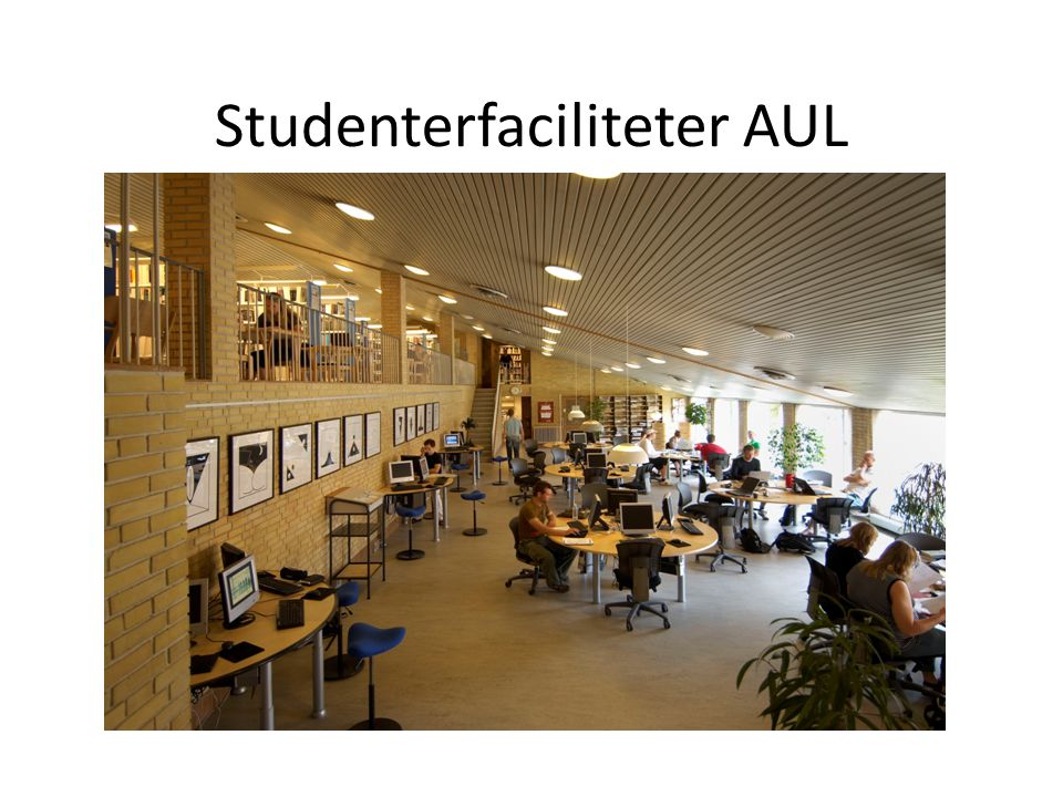 Studenterfaciliteter AUL