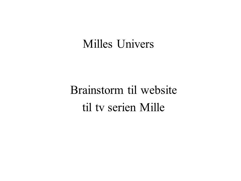 Milles Univers Brainstorm til website til tv serien Mille