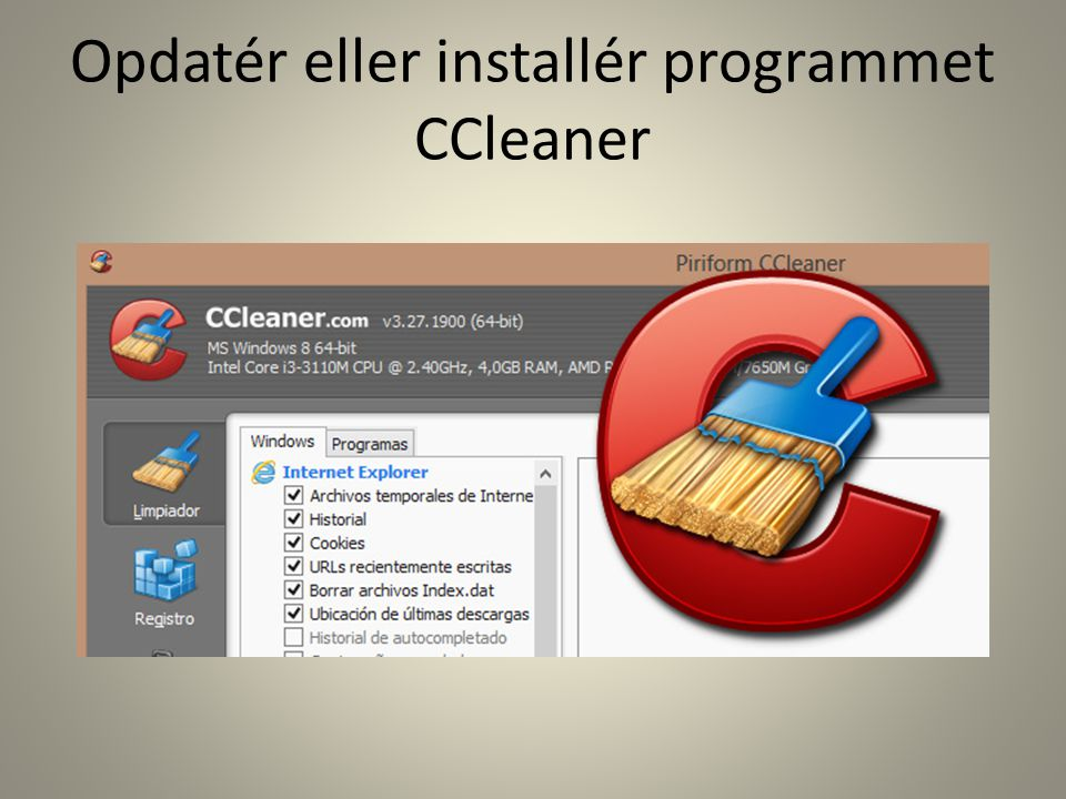 Opdatér eller installér programmet CCleaner
