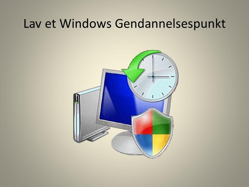 Lav et Windows Gendannelsespunkt