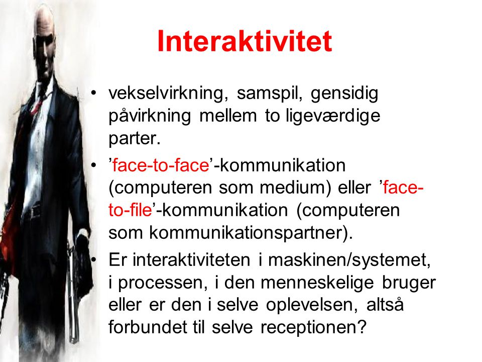 Interaktivitet vekselvirkning, samspil, gensidig påvirkning mellem to ligeværdige parter.