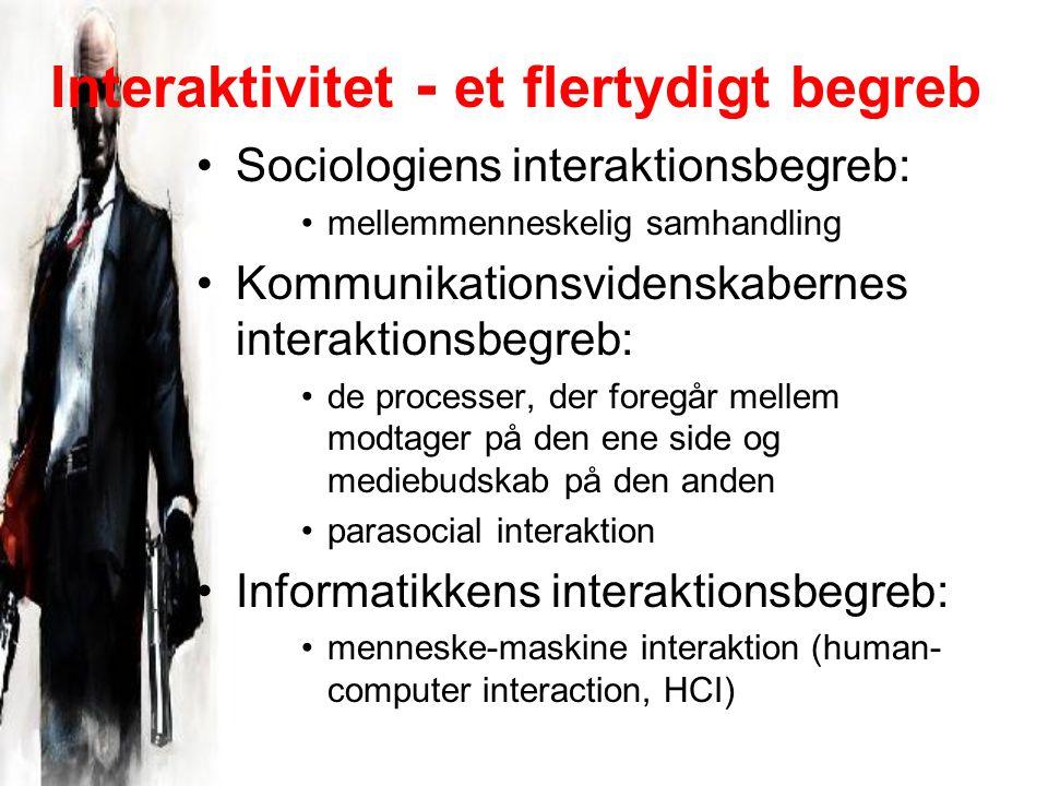Interaktivitet - et flertydigt begreb Sociologiens interaktionsbegreb: mellemmenneskelig samhandling Kommunikationsvidenskabernes interaktionsbegreb: de processer, der foregår mellem modtager på den ene side og mediebudskab på den anden parasocial interaktion Informatikkens interaktionsbegreb: menneske-maskine interaktion (human- computer interaction, HCI)