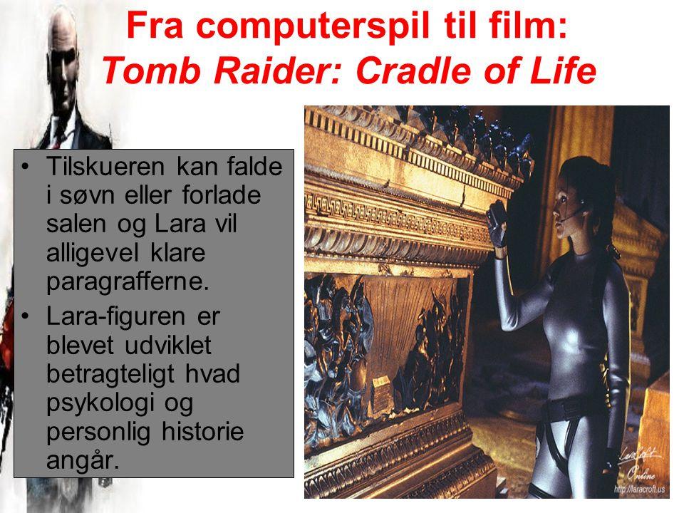 Fra computerspil til film: Tomb Raider: Cradle of Life Tilskueren kan falde i søvn eller forlade salen og Lara vil alligevel klare paragrafferne.