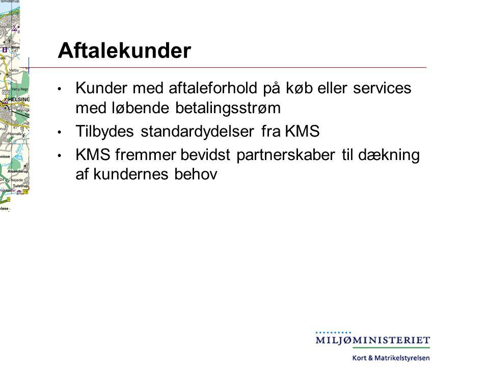 Aftalekunder Kunder med aftaleforhold på køb eller services med løbende betalingsstrøm Tilbydes standardydelser fra KMS KMS fremmer bevidst partnerskaber til dækning af kundernes behov