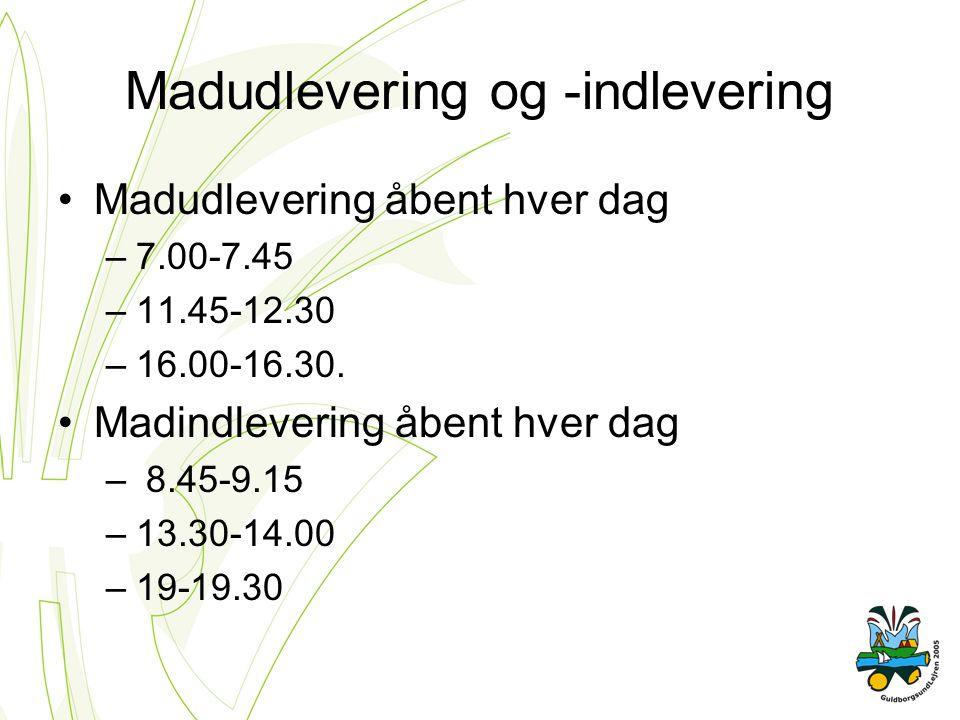 Madudlevering og -indlevering Madudlevering åbent hver dag –7.00-7.45 –11.45-12.30 –16.00-16.30.