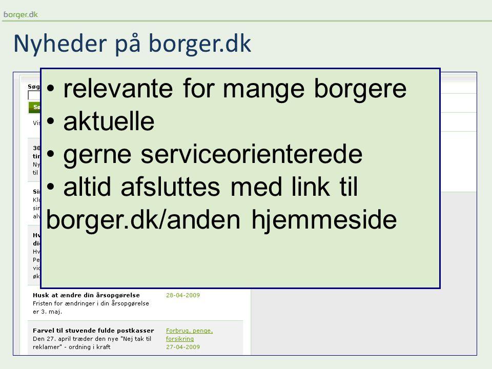 Nyheder på borger.dk relevante for mange borgere aktuelle gerne serviceorienterede altid afsluttes med link til borger.dk/anden hjemmeside