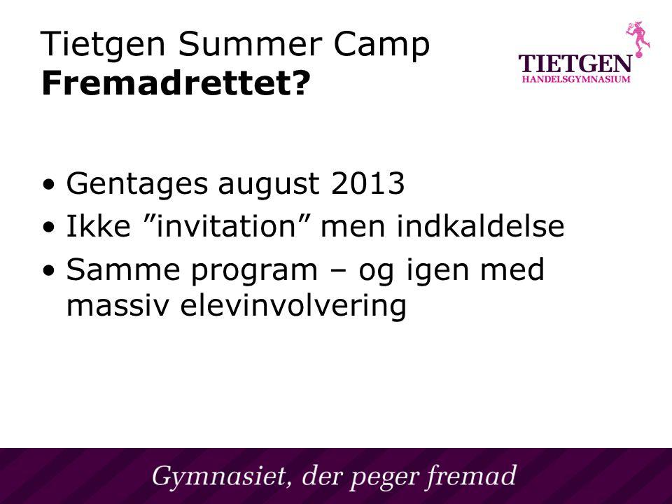 Tietgen Summer Camp Fremadrettet.