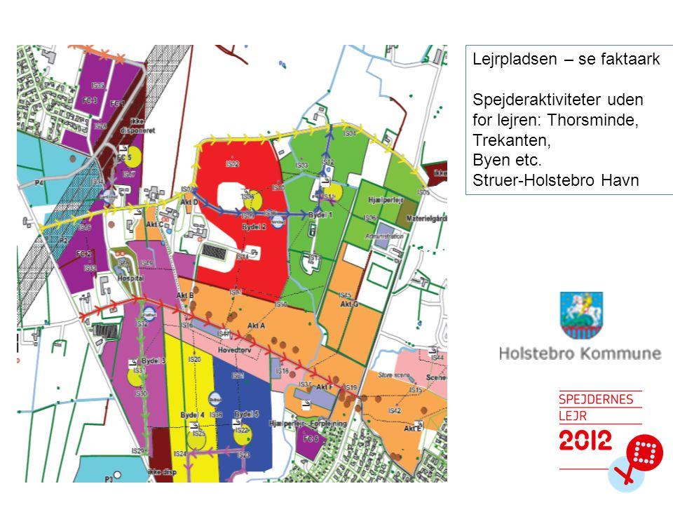 Lejrpladsen – se faktaark Spejderaktiviteter uden for lejren: Thorsminde, Trekanten, Byen etc.