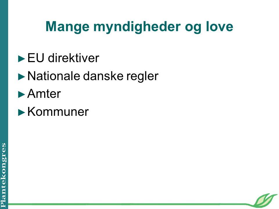 Mange myndigheder og love ► EU direktiver ► Nationale danske regler ► Amter ► Kommuner