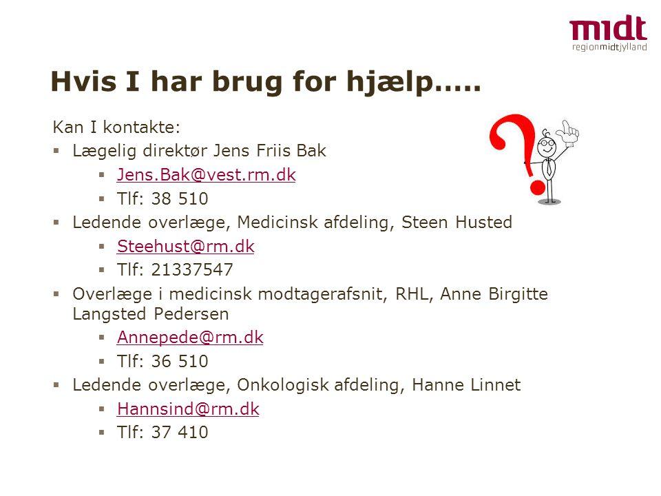 Hvis I har brug for hjælp…..