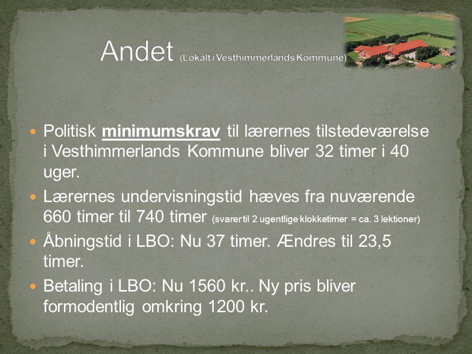 Politisk minimumskrav til lærernes tilstedeværelse i Vesthimmerlands Kommune bliver 32 timer i 40 uger.