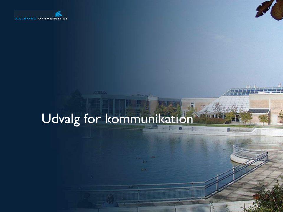 Præsentation af Aalborg Universitet 1 af 31 Udvalg for kommunikation