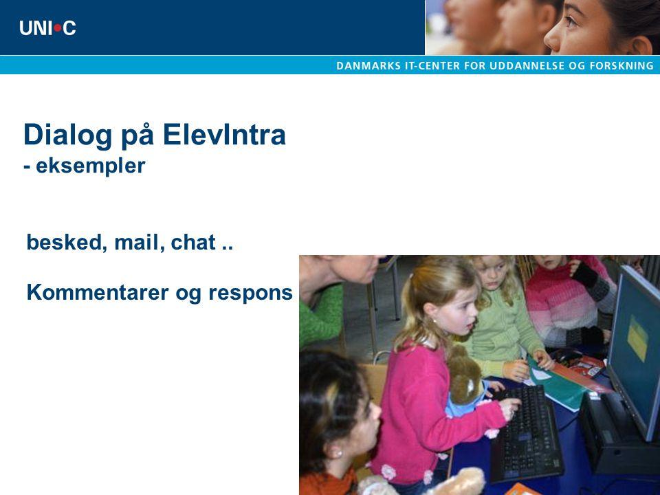 Dialog på ElevIntra - eksempler besked, mail, chat.. Kommentarer og respons