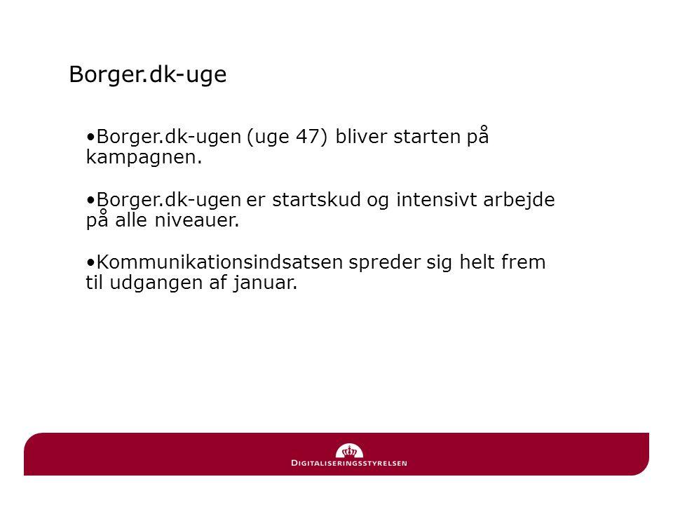 Borger.dk-ugen (uge 47) bliver starten på kampagnen.