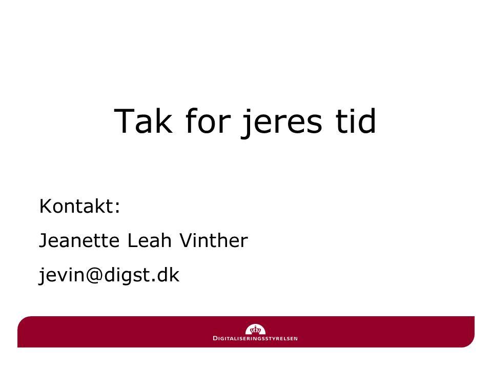 Tak for jeres tid Kontakt: Jeanette Leah Vinther jevin@digst.dk