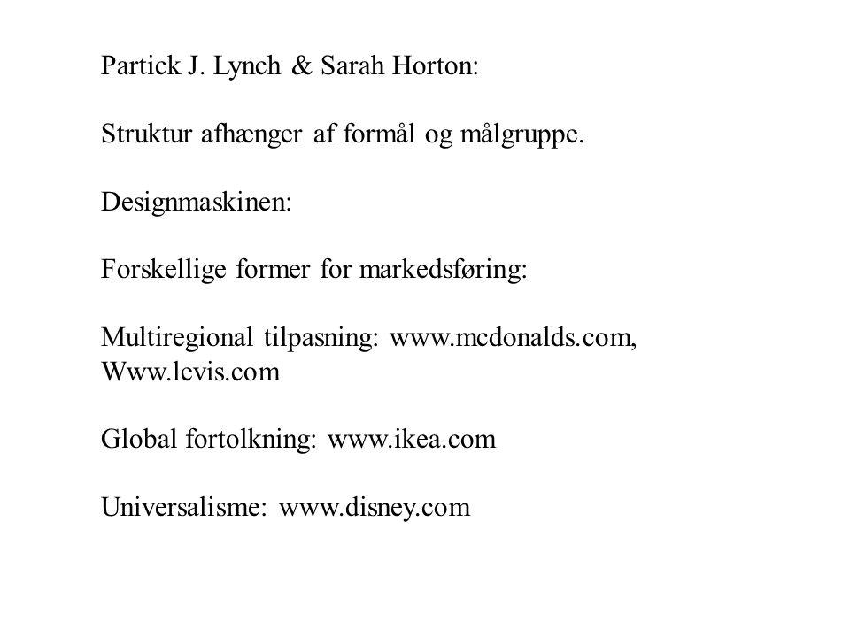 Partick J. Lynch & Sarah Horton: Struktur afhænger af formål og målgruppe.