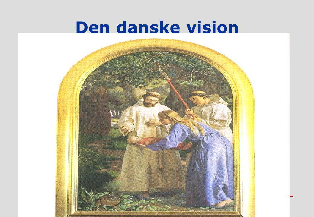 A A R H U S U N I V E R S I T E T DET TEOLOGISKE FAKULTET Den danske vision