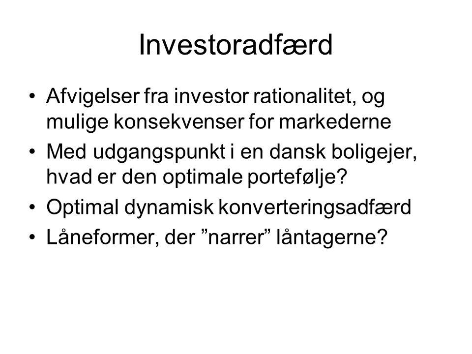 Investoradfærd Afvigelser fra investor rationalitet, og mulige konsekvenser for markederne Med udgangspunkt i en dansk boligejer, hvad er den optimale portefølje.