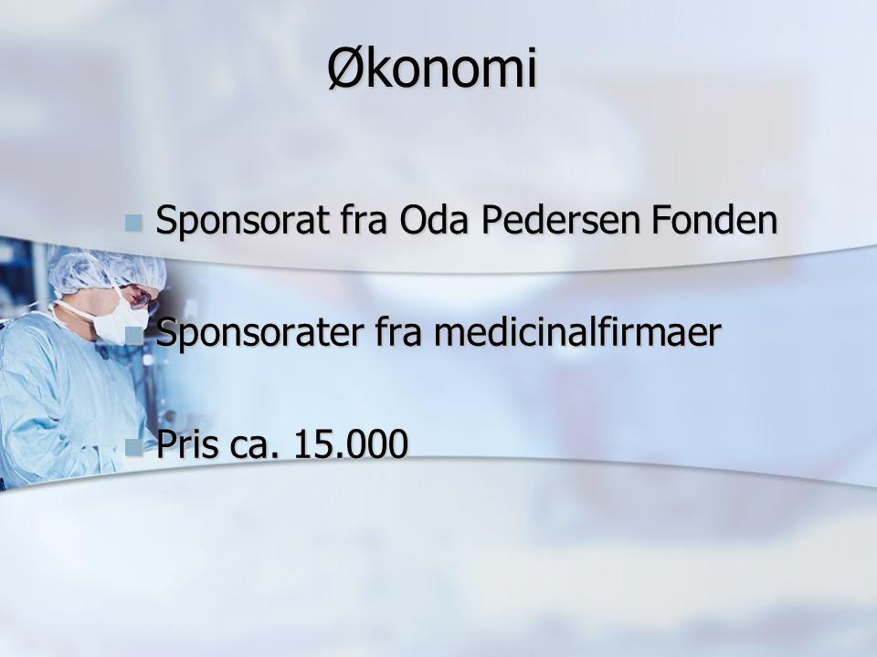 Økonomi Økonomi Sponsorat fra Oda Pedersen Fonden Sponsorat fra Oda Pedersen Fonden Sponsorater fra medicinalfirmaer Sponsorater fra medicinalfirmaer Pris ca.