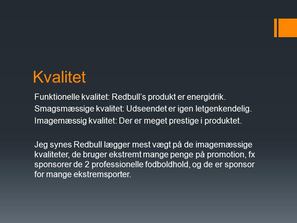 Kvalitet Funktionelle kvalitet: Redbull's produkt er energidrik.