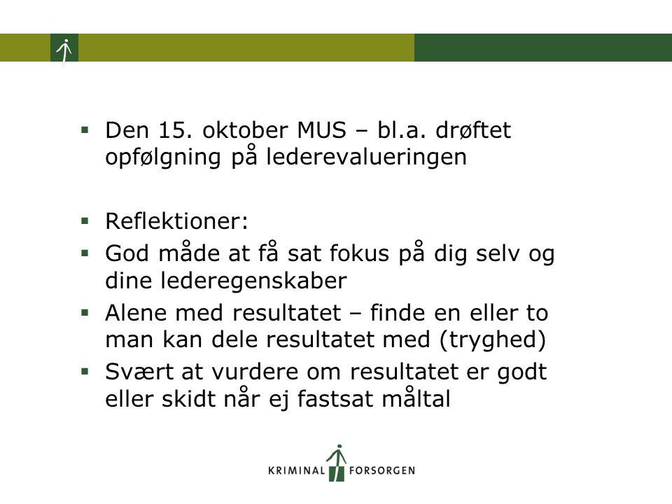  Den 15. oktober MUS – bl.a.