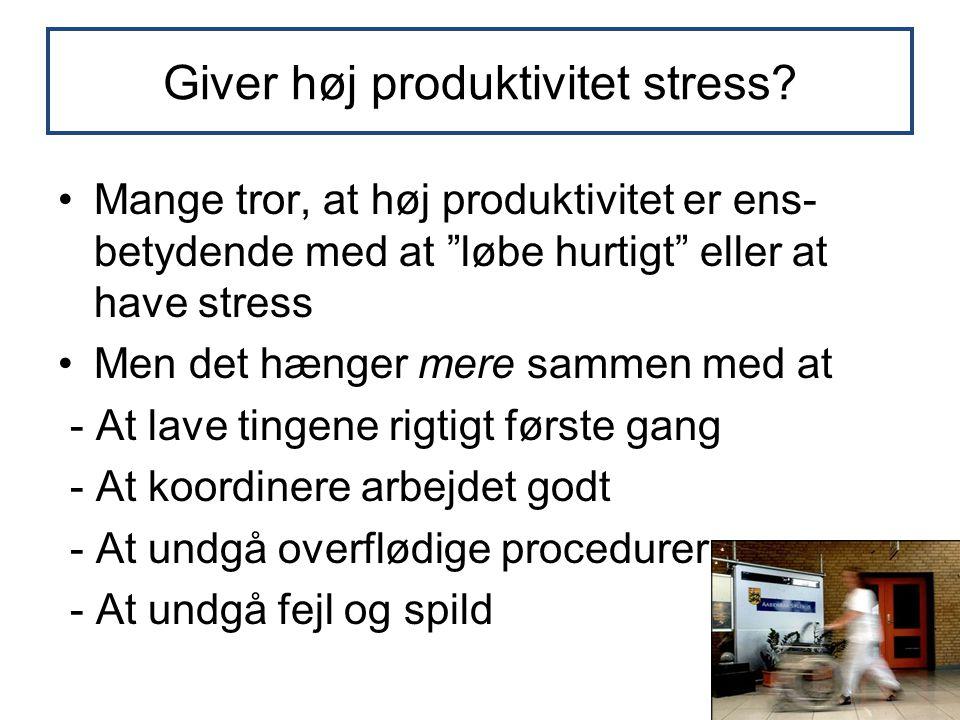 Giver høj produktivitet stress.