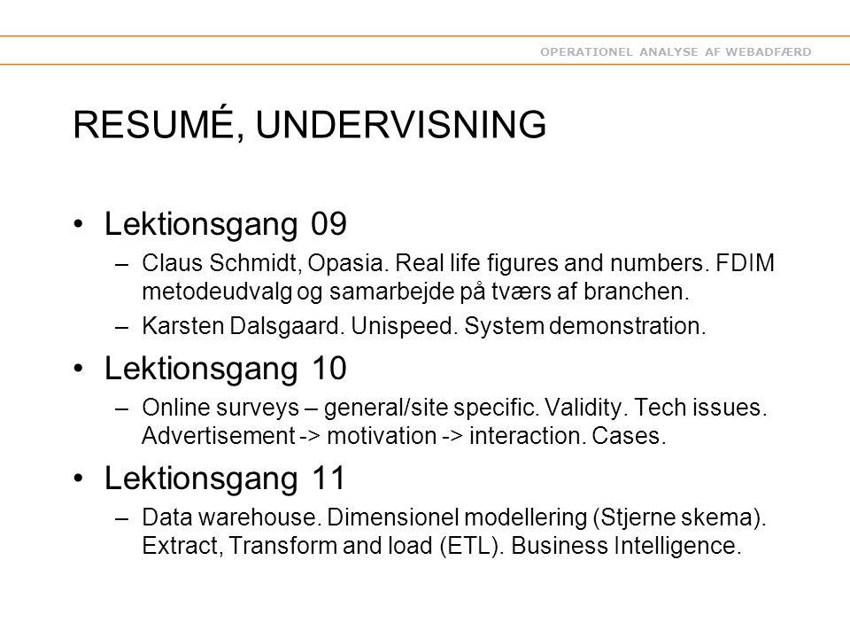 OPERATIONEL ANALYSE AF WEBADFÆRD RESUMÉ, UNDERVISNING Lektionsgang 09 –Claus Schmidt, Opasia.