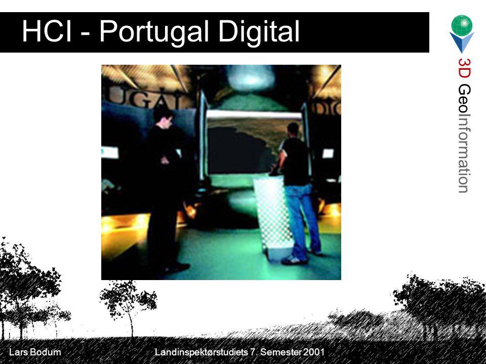 3D GeoInformation Lars Bodum Landinspektørstudiets 7. Semester 2001 HCI - Portugal Digital