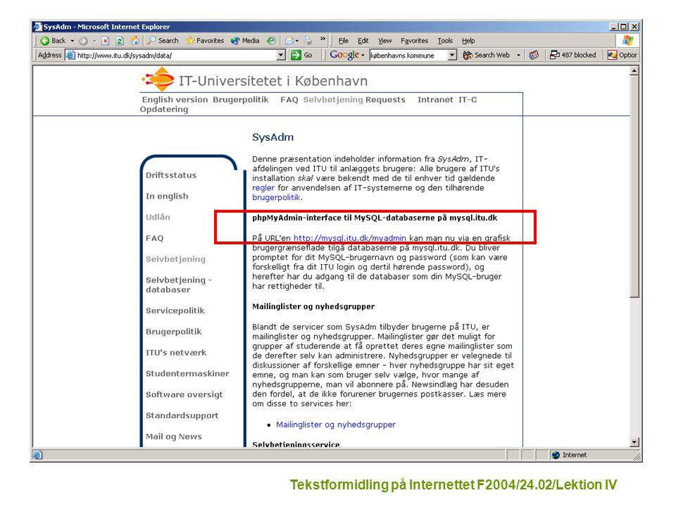 Tekstformidling på Internettet F2004/24.02/Lektion IV