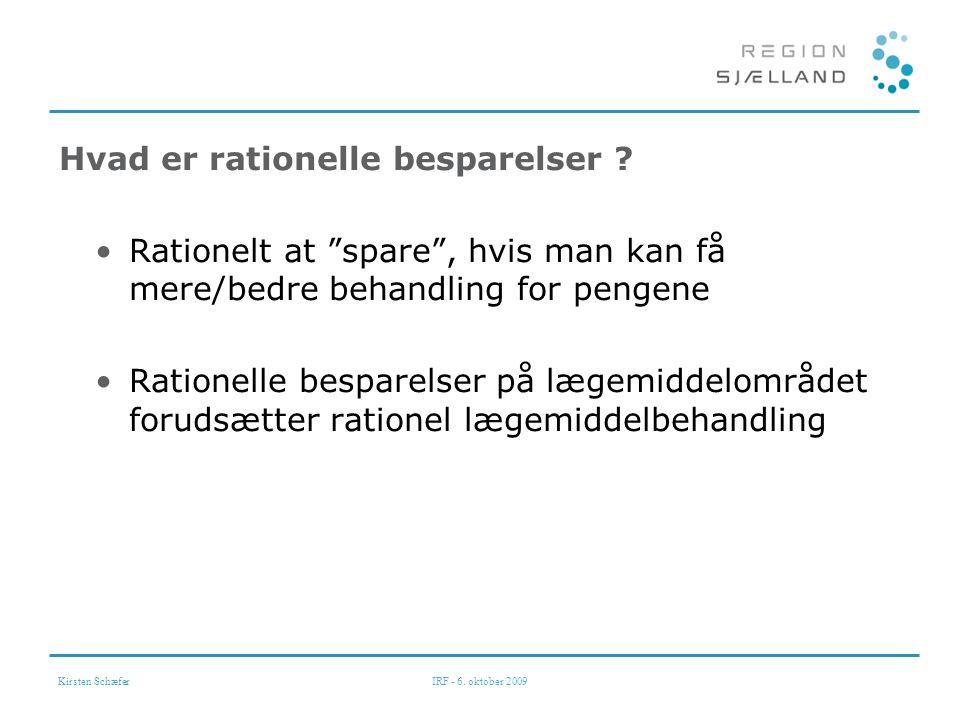 Kirsten SchæferIRF - 6. oktober 2009 Hvad er rationelle besparelser .