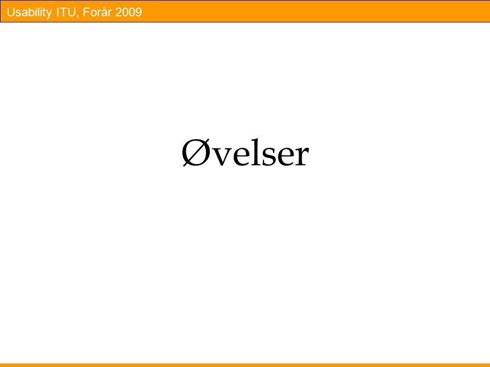 Usability ITU, Forår 2009 Øvelser