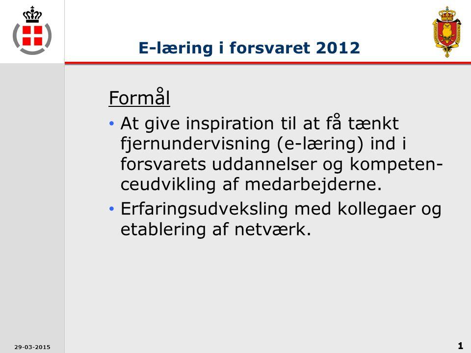 1 29-03-2015 Formål At give inspiration til at få tænkt fjernundervisning (e-læring) ind i forsvarets uddannelser og kompeten- ceudvikling af medarbejderne.