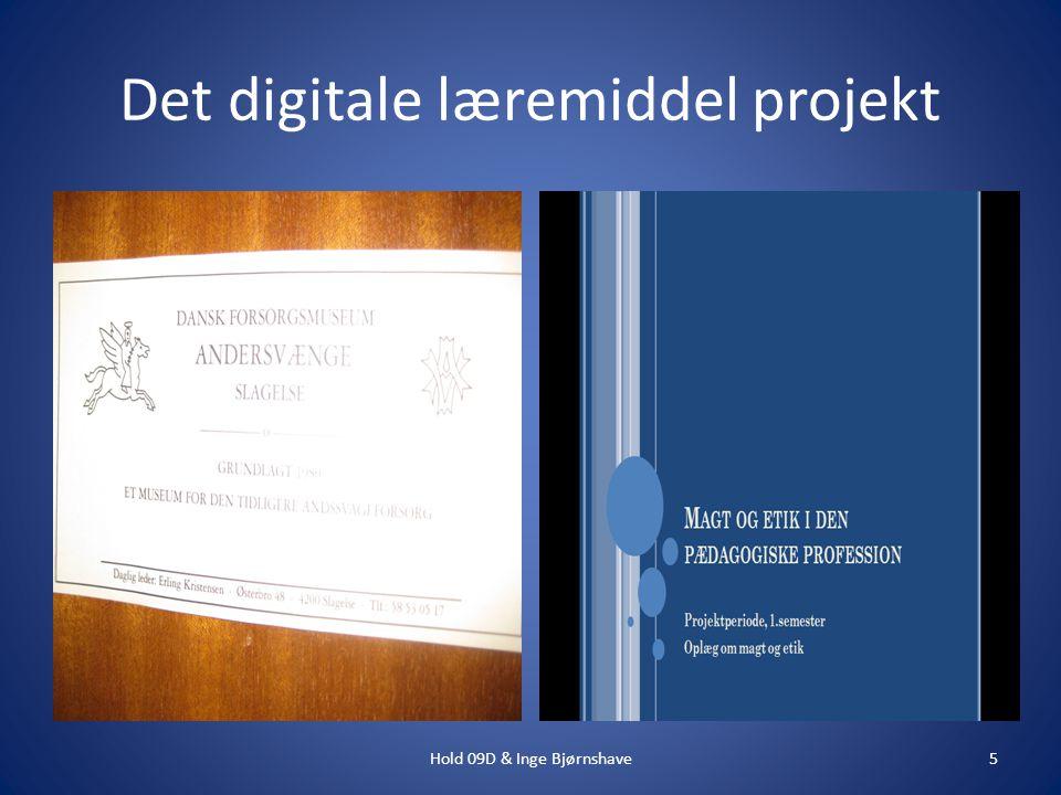 Det digitale læremiddel projekt 5Hold 09D & Inge Bjørnshave