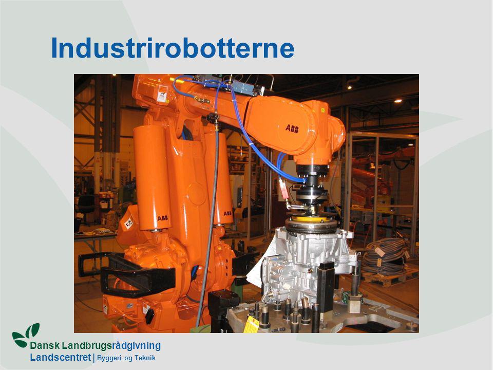 Dansk Landbrugsrådgivning Landscentret | Byggeri og Teknik Industrirobotterne