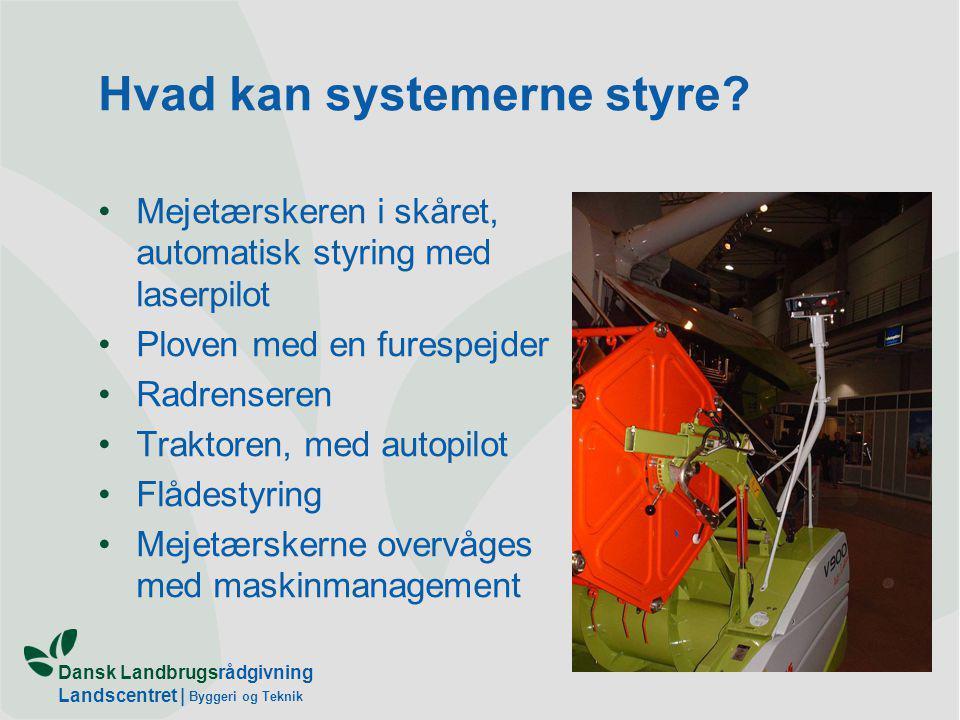 Dansk Landbrugsrådgivning Landscentret | Byggeri og Teknik Hvad kan systemerne styre.