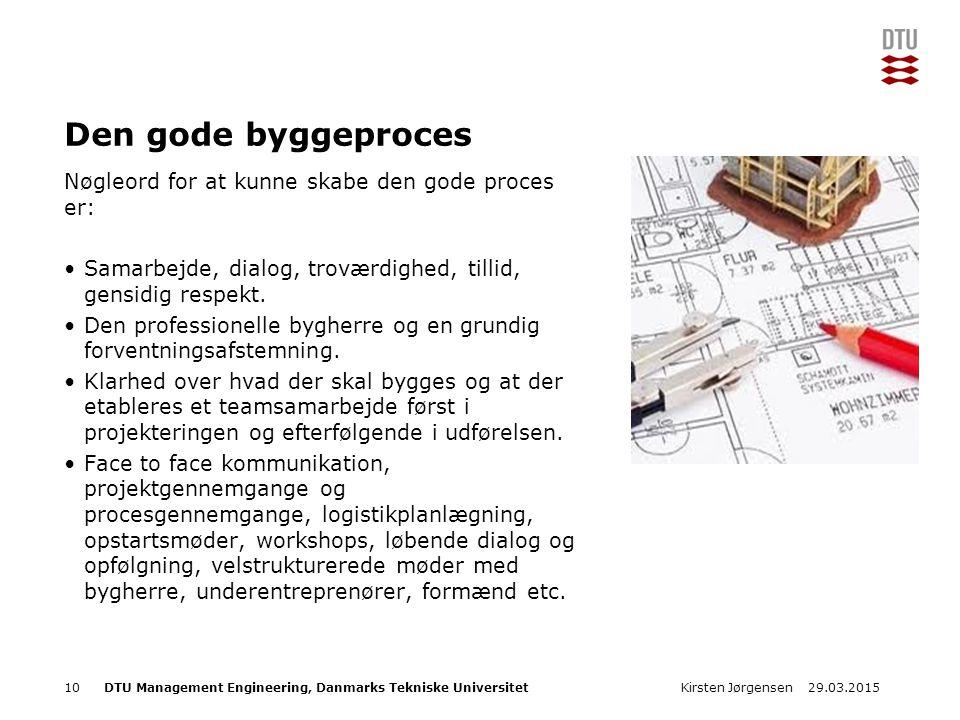 DTU Management Engineering, Danmarks Tekniske Universitet Add Presentation Title in Footer via Insert ; Header & Footer Den gode byggeproces Nøgleord for at kunne skabe den gode proces er: Samarbejde, dialog, troværdighed, tillid, gensidig respekt.