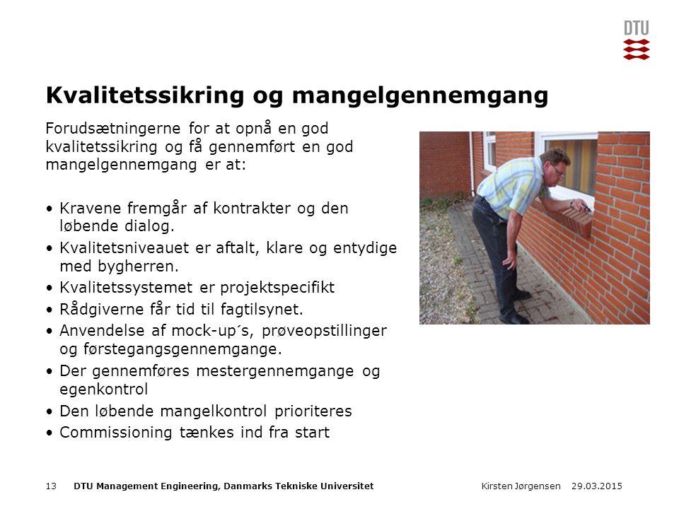 DTU Management Engineering, Danmarks Tekniske Universitet Add Presentation Title in Footer via Insert ; Header & Footer Kvalitetssikring og mangelgennemgang Forudsætningerne for at opnå en god kvalitetssikring og få gennemført en god mangelgennemgang er at: Kravene fremgår af kontrakter og den løbende dialog.