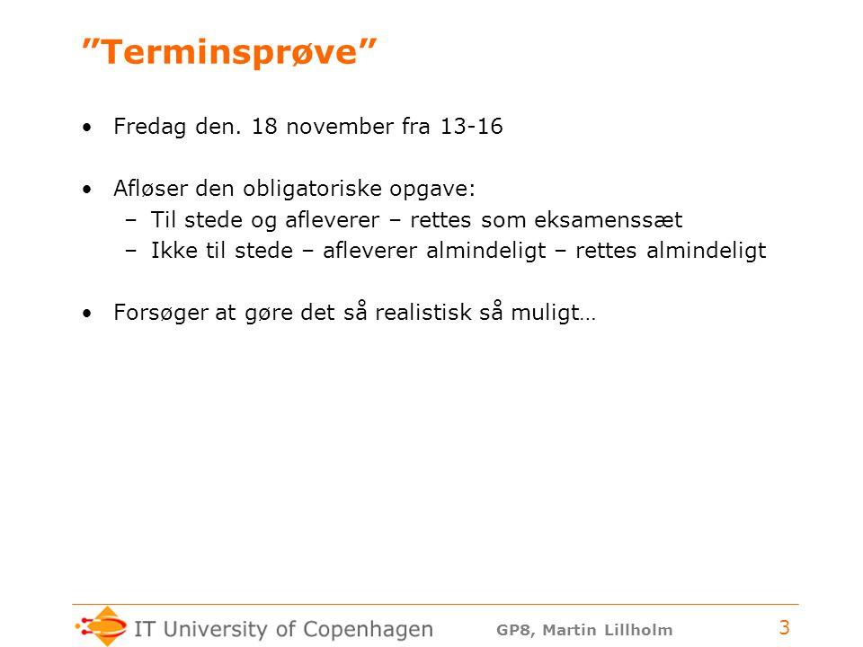 GP8, Martin Lillholm 3 Terminsprøve Fredag den.