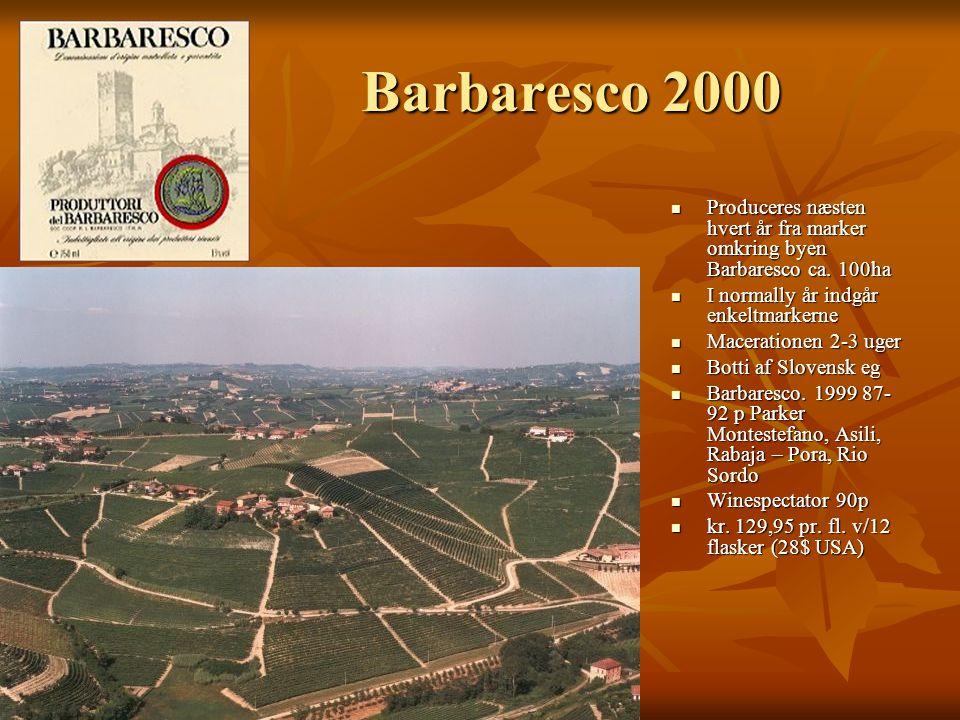 Barbaresco 2000 Produceres næsten hvert år fra marker omkring byen Barbaresco ca.