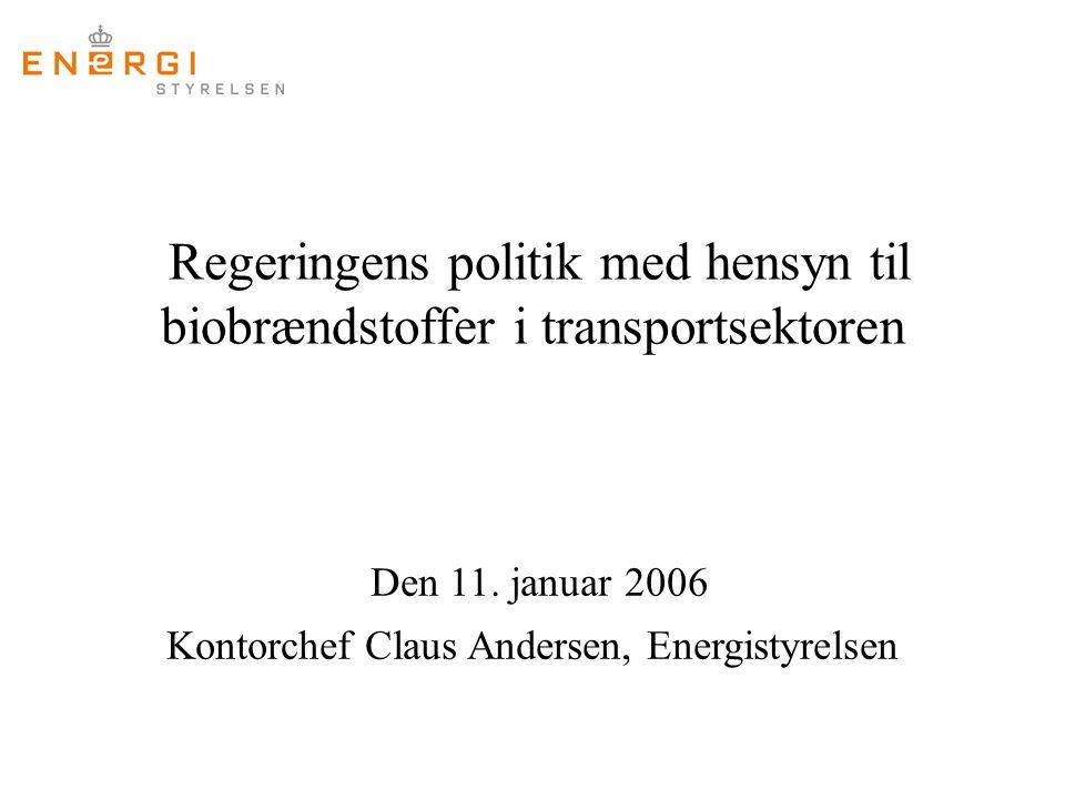 Regeringens politik med hensyn til biobrændstoffer i transportsektoren Den 11.