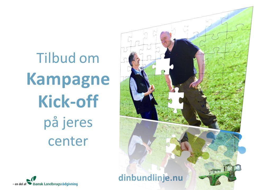 dinbundlinje.nu Tilbud om Kampagne Kick-off på jeres center